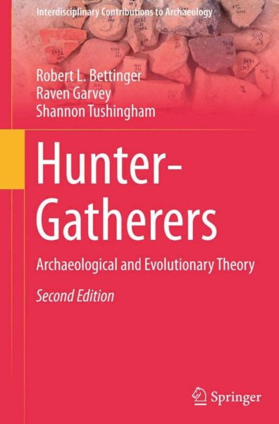 Bettinger Garvey Tushingham 2015 Hunter-Gatherers Second Edition frontmatter