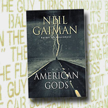 Image: American Gods by Neil Gaiman book cover. Background is random text.