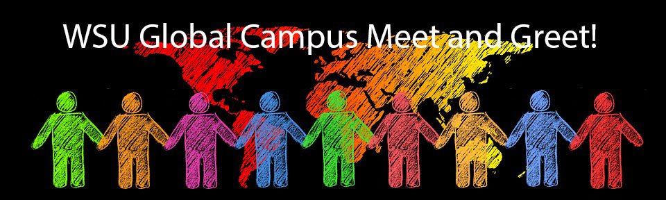 WSU Global Campus Meet and Greet.