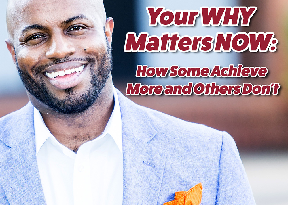 Photo: Justin Jones-Fosu, speaking on Your Why Matters Now - How Some Achieve More and Others Don't.