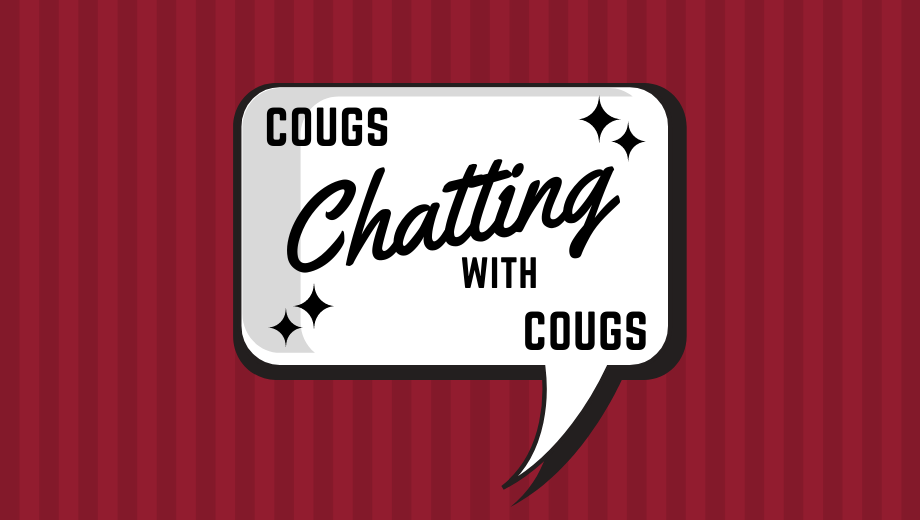 Speech bubble with text: Cougs Chatting with Cougs