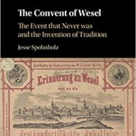 "Detail of book cover ""The Convent of Wesel; The Event that Never Was and the Invention of Tradition."""