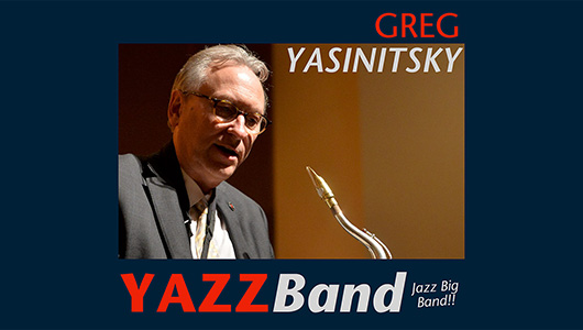 Greg Yasinitsky YAZZBand Jazz Big Band.
