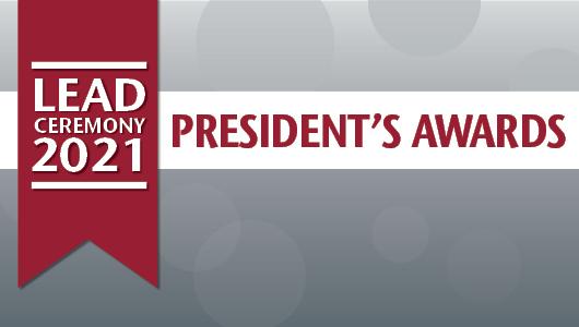 Lead Ceremony 2021. President's Awards.