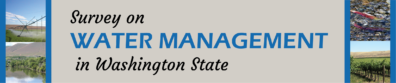 """Survey on Water Management in Washington State"" header with photos of region"