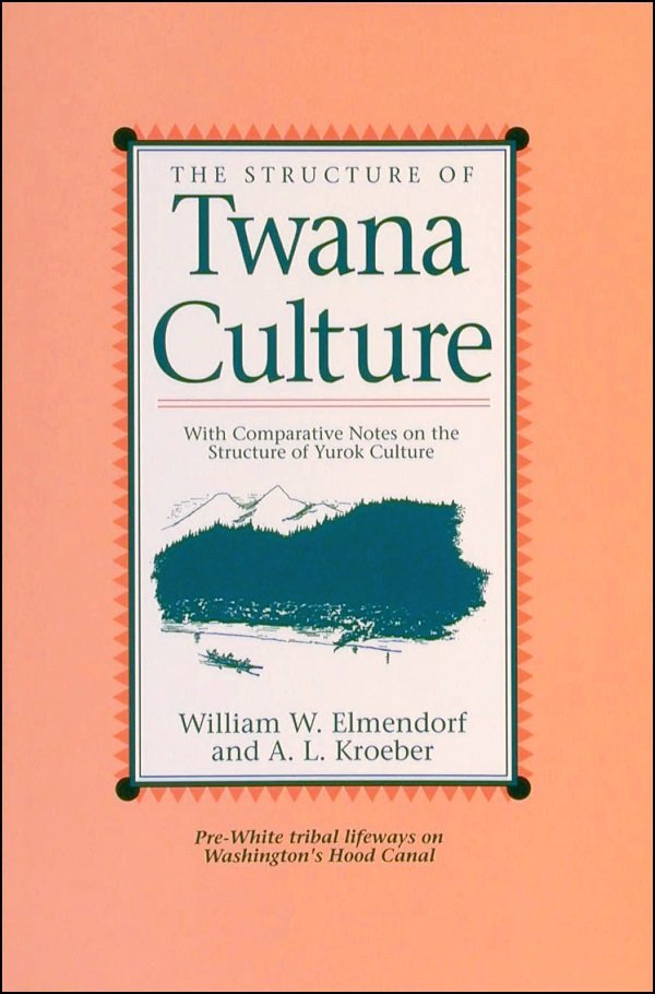 The Structure of Twana Culture cover