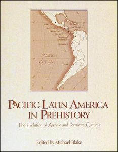 Pacific Latin America in Prehistory cover