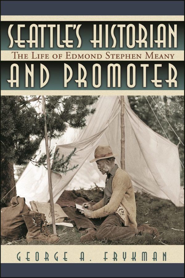 Seattle's Historian and Promoter cover