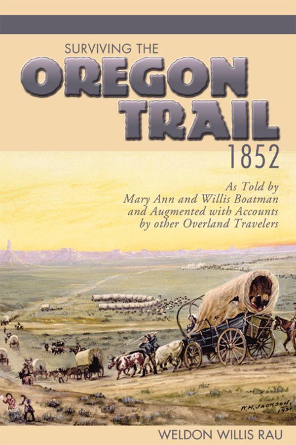 Surviving the Oregon Trail, 1852 cover