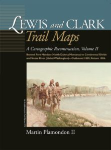 Lewis and Clark Trail Maps Volume II cover