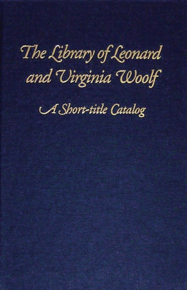 The Library of Leonard and Virginia Woolf cover