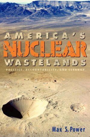 America's Nuclear Wastelands cover