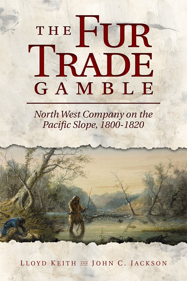 The Fur Trade Gamble cover