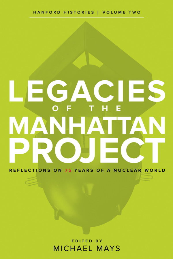 Legacies of the Manhattan Project cover