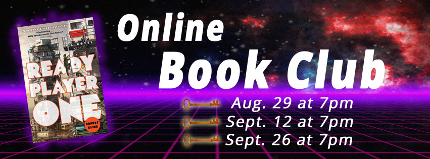 text: Online Book Club, Aug. 29 at 7pm, Sept. 12 at 7pm, Sept. 26 at 7pm. Image: Ready Player One book cover and three keys.