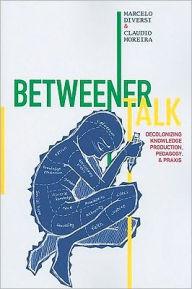 betweener talk