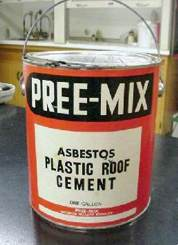 A can of asbestos plastic roof cement