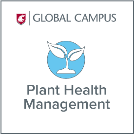 WSU Global Campus Plant Health Management.