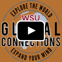 WSU Global Connections Explore the World Expand Your Mind in background, video play button in foreground