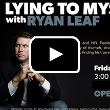 Poster: Lying to Myself, Ryan Leaf, in background, play button in foreground.
