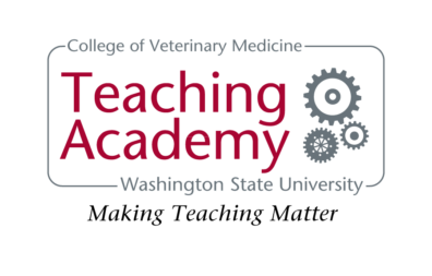 Washington State University College of Veterinary Medicine Teaching Academy - Making Teaching Matter.