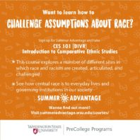 Want to learn how to challenge assumptions about race? Sign up for Summer Advantage and take CES 101 Introduction to Comparative Ethnic Studies