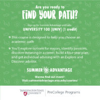 Are you ready to find your path? Sign up for Summer Advantage and take University 100.