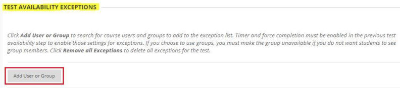screenshot: Test Availability Exceptions, Add User or Group button outlined in red.