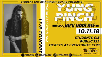 Student Entertainment Board Presents Yung Pinch w/ Jack Harlow! October 11, 2018 Live Concert in CUB Senior Ballroom at 7PM. Students $15, Public $25, tickets at eventbrite.com