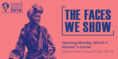 The Faces We Show Art Exhibit opens at the Women's Center on March 4.