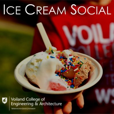 "A bowl of ice cream with sprinkes on top. Header reading ""Ice Cream Social"", with the Voiland College of engineering and Architecture logo"