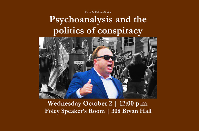 Psychoanalysis and the politics of conspiracy flyer