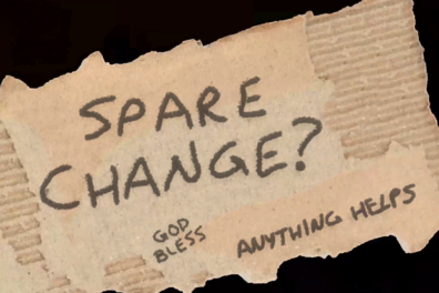 """Spare change?"" written on animated sign"