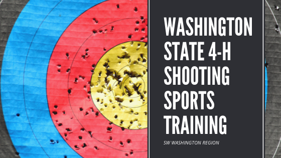 Washington State 4-H Shooting Sports Training