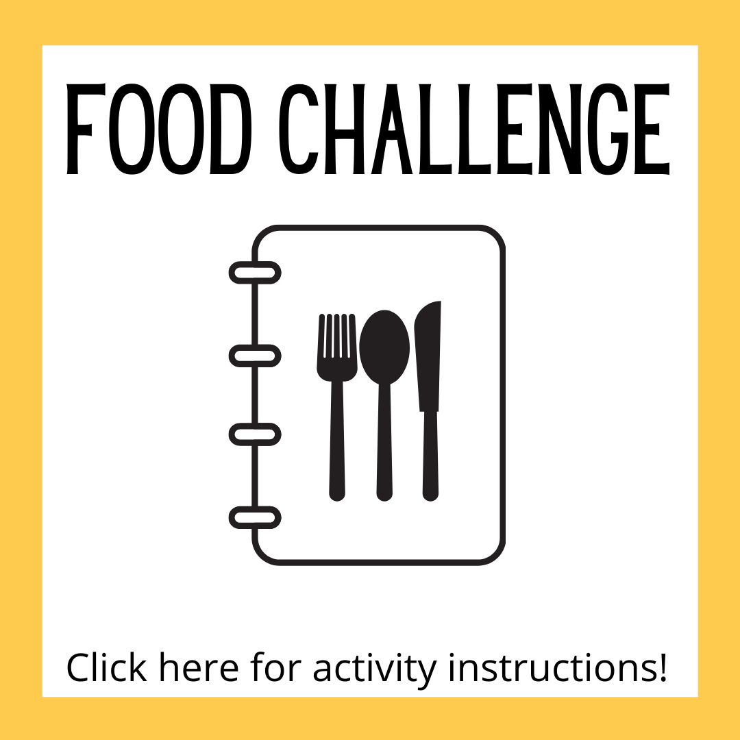 Monthly Food Challenge Activity Instructions