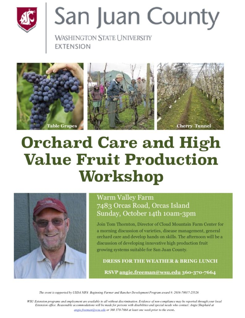 Orchard Care and High Value Fruit Production Workshop on Orcas Island October 14, 10-3PM