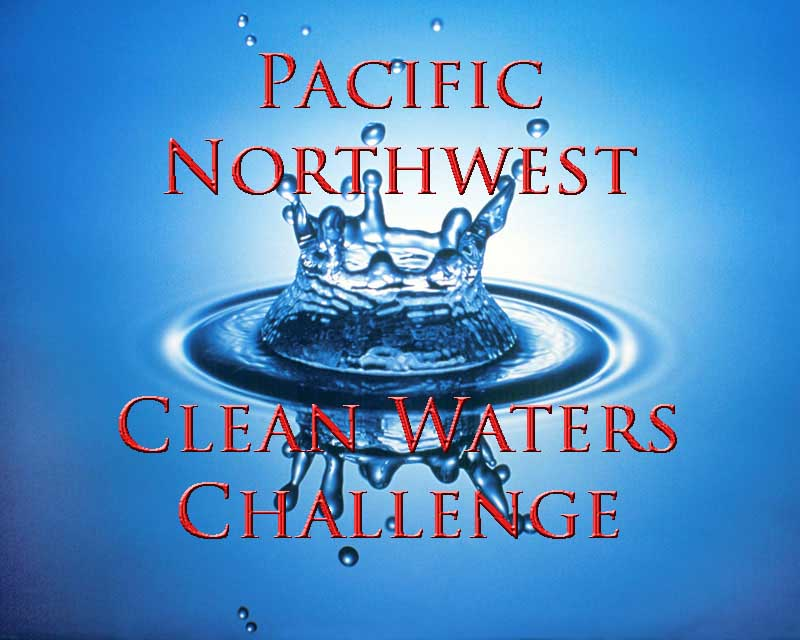 Pacific Northwest Clean Waters Challenge