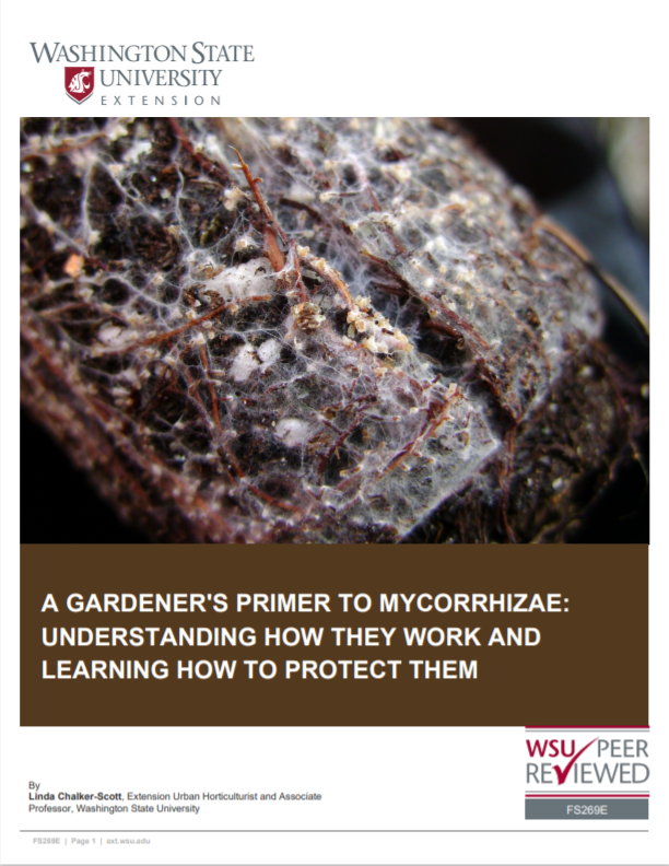 A Gardener's Primer to Mycorrhizae-Understanding How They Work and Learning How To Protect Them (Home Garden Series), FS269E brochure cover