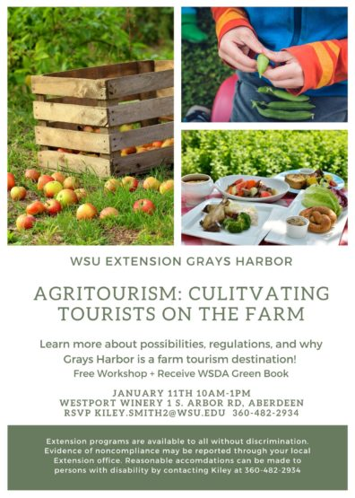 Agritourism Workshop flyer; 1/11/2020 - 10 am to 1 pm - Westport Winery, 1 S Arbor Rd, Aberdeen, WA - call Kiley, 360-482-2934 to RSVP and for information