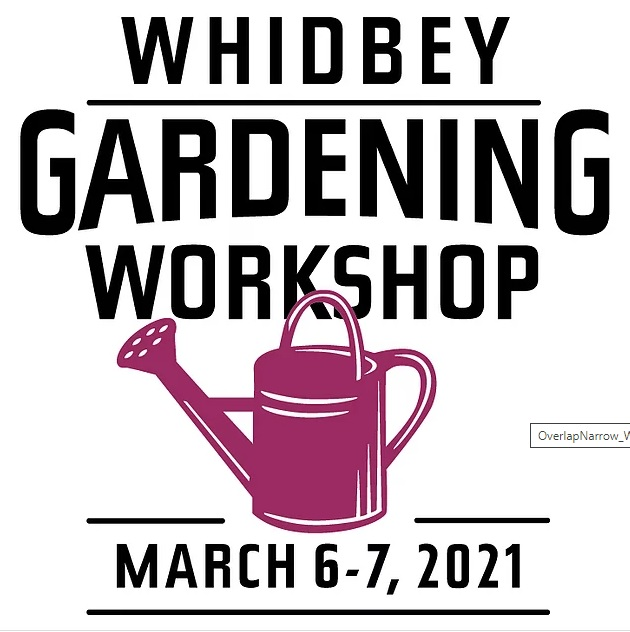 Whidbey Gardening Workshop