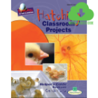 Hatching Classroom Projects for Purchase