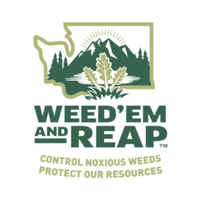 Weed 'em and Reap. Control noxious weeds - Protect our resources.