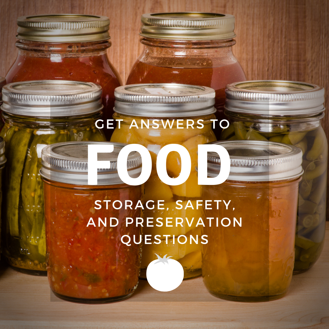 canning jars with text: Get answers to food storage, safety, and preservations questions