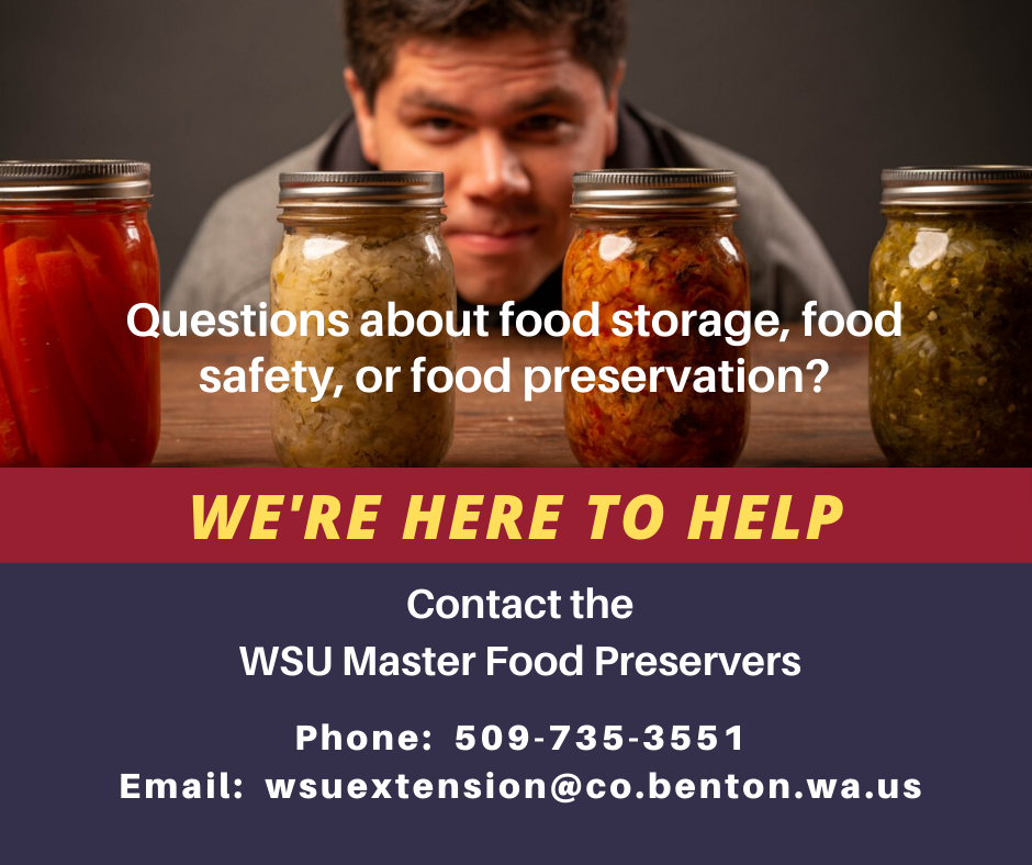 """Man looking at canning jars with a puzzled expression. Text states, """" Questions about food storage, food safety, or food preservation? We're here to help! Contact the WSU Master Food Preservers by phone 509-735-3551 or by email at wsuextension@co.benton.wa.us"""
