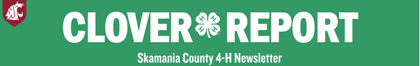 Clover Report: The Skamania County 4-H Newsletter