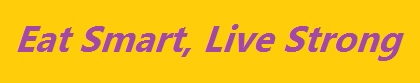 "yellow and purple ""Eat Smart, Live Strong"""