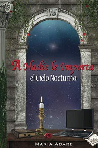 """""""A Nadie le Importa el Cielo Nocturno"""" cover"""