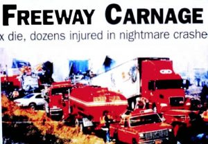 Newspaper headline - Freeway Carnage
