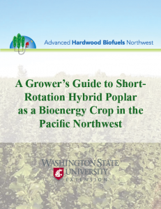 A Grower's Guide to Short-Rotation Hybrid Poplar as a Bioenergy Crop in the Pacific Northwest