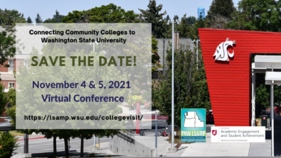 Connecting Community Colleges to WSU, Save the date for November 4 through 5, 2021
